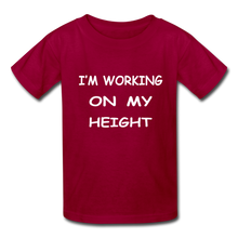 I'm Working On My Height - dark red