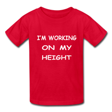 I'm Working On My Height - red