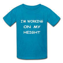 I'm Working On My Height - turquoise