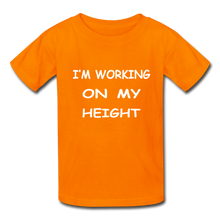 I'm Working On My Height - orange