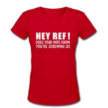HEY REF-DOES YOUR WIFE KNOW - red