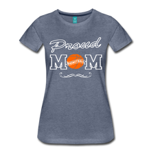Proud Basketball Mom - heather blue