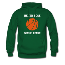 NEVER LOSE-WIN OR LEARN - forest green