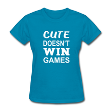 Cute Doesn't Win Games - turquoise