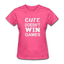 Cute Doesn't Win Games - heather pink