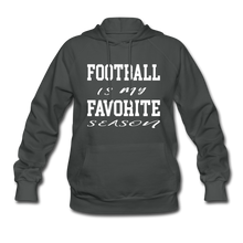 Football is my favorite season (woman's hoodie) - asphalt