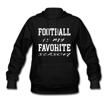 Football is my favorite season (woman's hoodie) - black