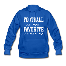 Football is my favorite season (woman's hoodie) - royal blue
