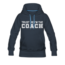 Trust Me-I'm The Coach (Woman's Hoodie) - navy