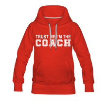 Trust Me-I'm The Coach (Woman's Hoodie) - red