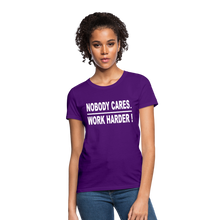 Nobody Cares. Work Harder! (Women's cut) - purple