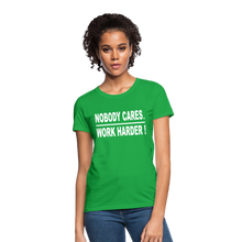 Nobody Cares. Work Harder! (Women's cut) - bright green