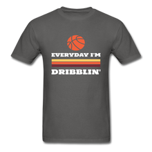 Everyday I'm Dribblin - charcoal