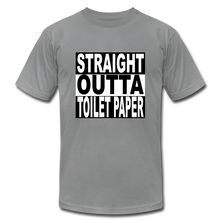 Straight Outta Toilet Paper - slate