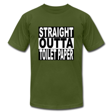 Straight Outta Toilet Paper - olive