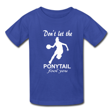 Don't Let The Ponytail Fool You-kid's t-shirt - royal blue