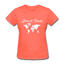 Born to Travel - heather coral