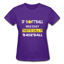 If Softball Was Easy-They'd Call It Baseball - purple