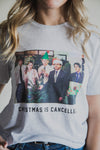 Christmas is Cancelled Tee