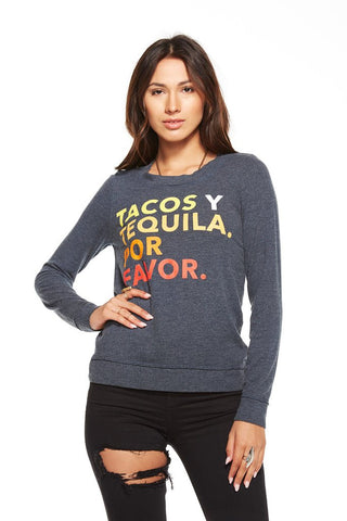 CHASER Tacos Y Tequila Longsleeve Pullover