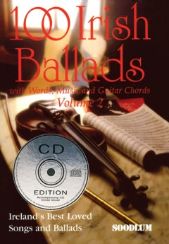 100 Irish Ballads with Words, Music, Guitar Chords and CD Vol. 2