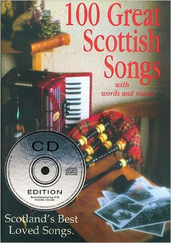 100 Great Scottish Songs - With Words & Music CD edition