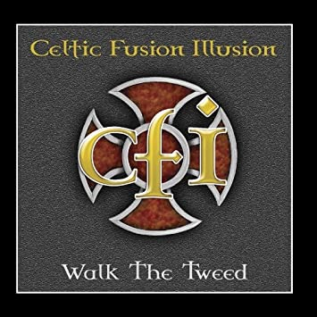 Celtic Fusion Illusion - Walk The Tweed CD