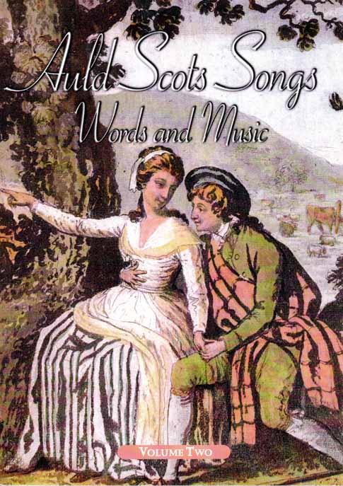 Auld Scots Songs Words and Music Vol. 2