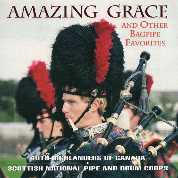 Amazing Grace and Other Bagpipe Favourites CD