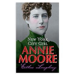 Annie Moore - New York City Girl