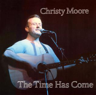 Christy Moore - The Time Has Come CD