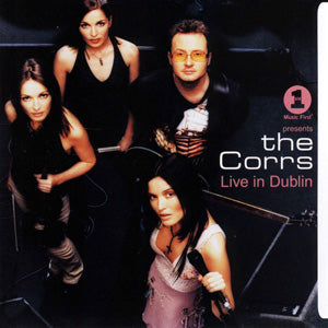 The Corrs - Live In Dublin CD
