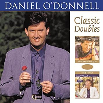 Daniel O' Donnell - Classic Doubles 2 Disc CD