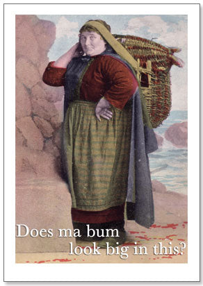 Does Ma Bum Look Big - Humorous Card