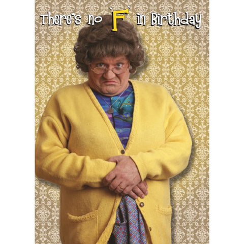 Mrs. Brown's Boys There's no 'F' in Birthday Card