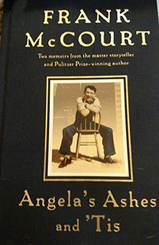 Frank McCourt - Angela's Ashes and 'Tis