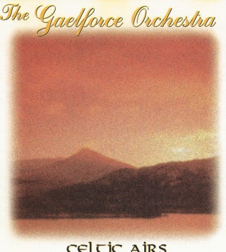 Gaelforce Orchestra - Celtic Airs CD