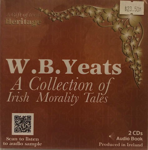 Audio Book - W.B. Yeats: A Collection of Irish Morality Tales