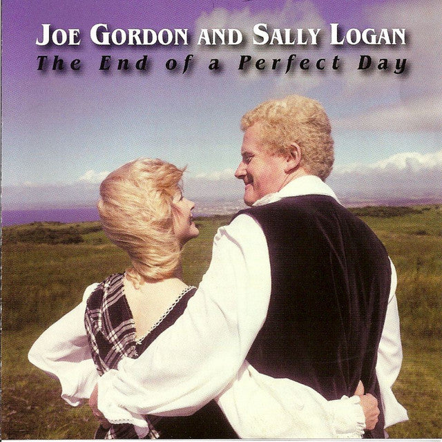Joe Gordon & Sally Logan - The End of a Perfect Day CD