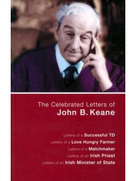 Celebrated Letters of John B. Keane, The