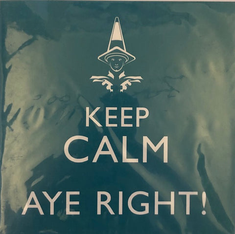 Keep Calm Aye Right Note Card