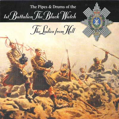 Black Watch 1st Battalion - Ladies From Hell CD