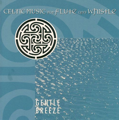 Gentle Breeze - Celtic Music for Flute and Whistle CD