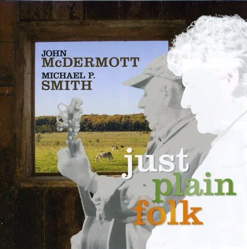 John McDermott - Just Plain Folk CD