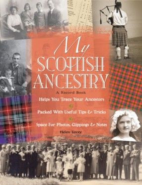 My Scottish Ancestry - A Record Book