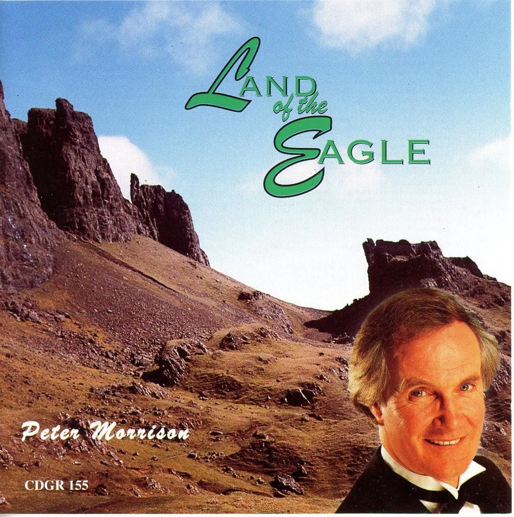 Peter Morrison - Land of the Eagle CD