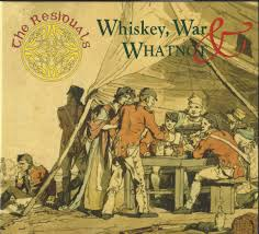 The Residuals - Whiskey, War & Whatnot CD