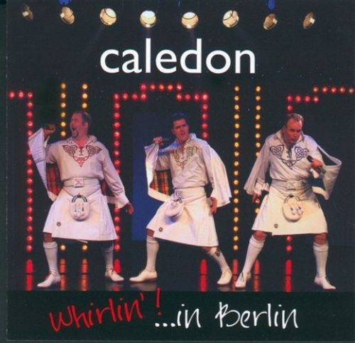Caledon - Whiril'! in Berlin CD