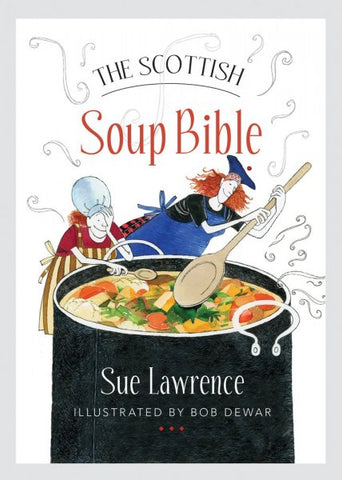 Scottish Soup Bible