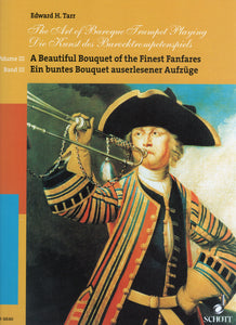 The Art of Baroque Trumpet Playing, VoI. III: A Beautiful Bouquet of the Finest Fanfares